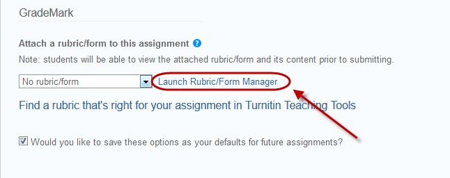 click Launch rubric/form manager