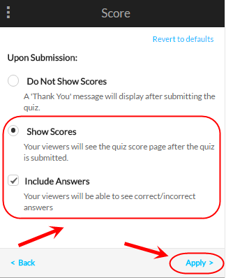 Video quiz score screen with show scores and includes answers circled as well as the apply button