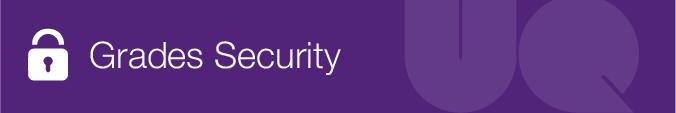 Grades Security
