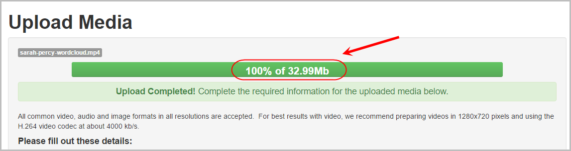 Upload media screen with the upload bar circled and showing 100%
