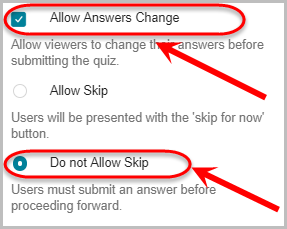 allow answers change checkbox checked, do not allow skip option selected