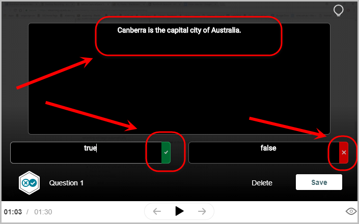 question Canberra is the capital of Australia typed in question textbox. Correct answer in textbox next to green tick and incorrect answer in the textbox next to red cross