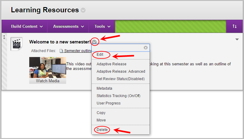 down arrow circled next to selected video, edit and delete options circled