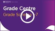 Grade Centre - Grade Schema 1-7