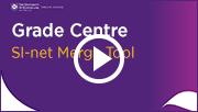 Grade Centre - SI-net merge tool