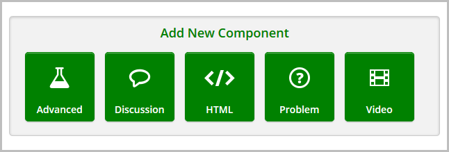 add new component selections showing advanced, discussion html, problem and video option