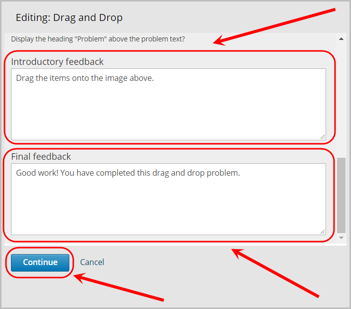 introductory feedback text field selected, final feedback text field selected, continue button selected