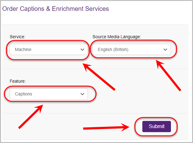 machine selected in service drop-down menu, English (British) option selected from source media language drop-down menu, captions option selected from feature drop-down menu, submit button selected