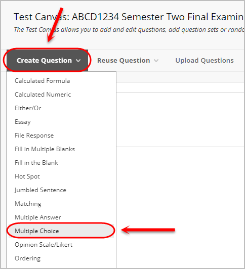 Create question button selected with multiple choice circled from the drop down menu