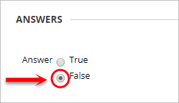 Answers section with True/ false radio buttons