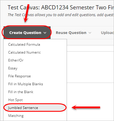 Create question button circled with jumbled sentence circled from the drop down menu