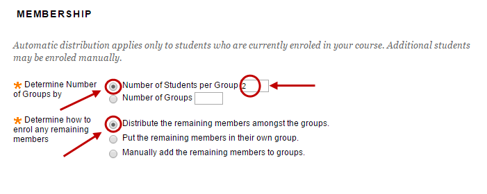 Membership setup with number of students per group circled and distribute the remaining members amongst the groups circled.
